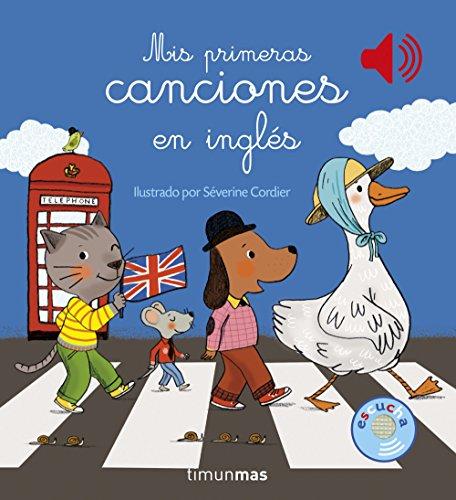 Mis primeras canciones en inglés (Libros con sonido) por Severine Cordier