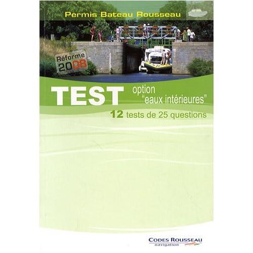 Permis Bateau Rousseau : Test option 'eaux intérieures'