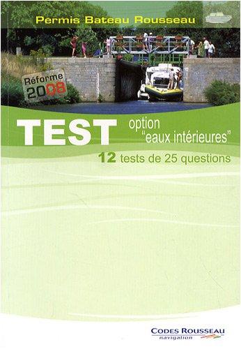 Permis Bateau Rousseau : Test option