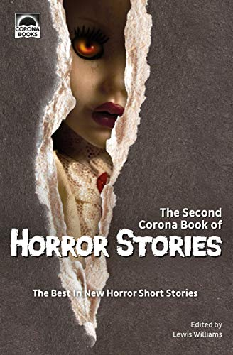 The Second Corona Book of Horror Stories: The best in new horror short stories (English Edition) Horace-shorts