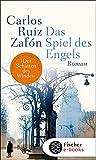 Buchinformationen und Rezensionen zu Das Spiel des Engels: Roman von Carlos Ruiz Zafón
