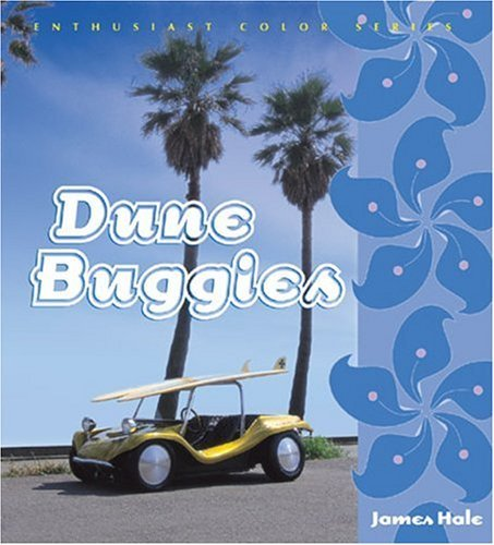 Dune Buggies (Enthusiast Color) by James Hale (2004-04-24)