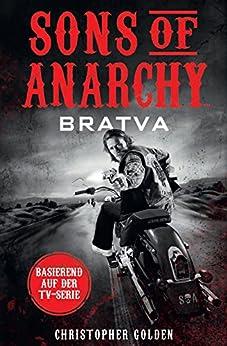 Sons of Anarchy: Bratva: Roman zur TV-Serie
