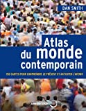 Atlas du monde contemporain - 150 cartes pour comprendre le ...