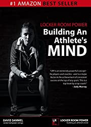 Locker Room Power: Building An Athlete's Mind