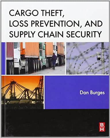 Cargo Theft, Loss Prevention, and Supply Chain