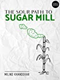 The sour path to sugar mill: (Penguin Petit): Business Inspiration