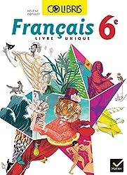Colibris Français 6e - Manuel de l'élève - Format compact - Nouveau programme 2016