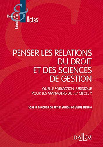 Penser les relations du droit et des sciences de gestion - 1re édition par Xavier Strubel