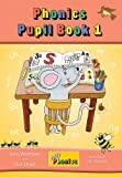 Jolly Phonics Pupil Book 1 (Jolly Learning)