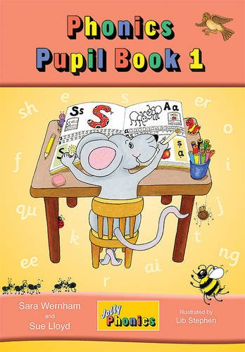 Jolly Phonics Pupil Book 1 (colour edition): in Precursive Letters (BE) (Jolly Learning)
