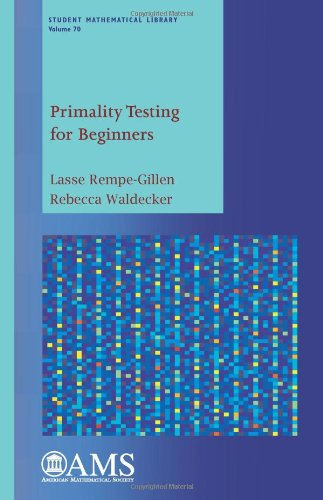 Primality Testing for Beginners (Student Mathematical Library)