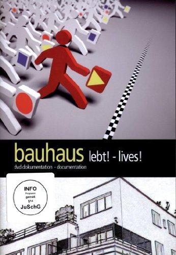 bauhaus lebt! - lives!