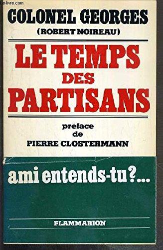 Le temps des partisans par Robert Noireau