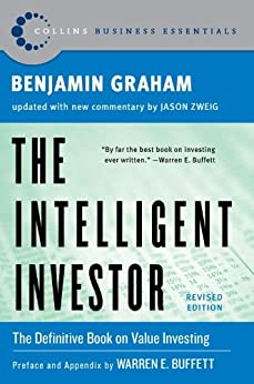 The Intelligent Investor, Rev. Ed (Collins Business Essentials) di [Graham, Benjamin, Jason Zweig]