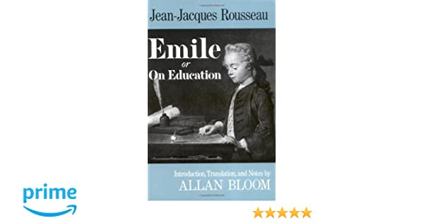 Emile Or On Education Amazonde Jeanjacques Rousseau Michael