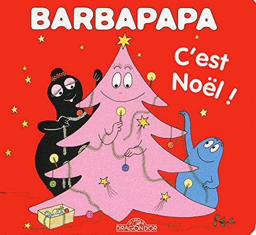 BARBAPAPA C EST NOEL ! par ANNETTE TISON, TALUS TAYLOR