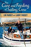 The Care and Feeding of Sailing Crew, 4th Edition (English Edition)