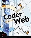 Telecharger Livres Coder pour le Web Guide du designer de sites Web dynamiques (PDF,EPUB,MOBI) gratuits en Francaise
