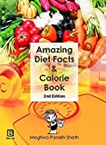 AMAZING DIET FACTS AND CALORIE BOOK