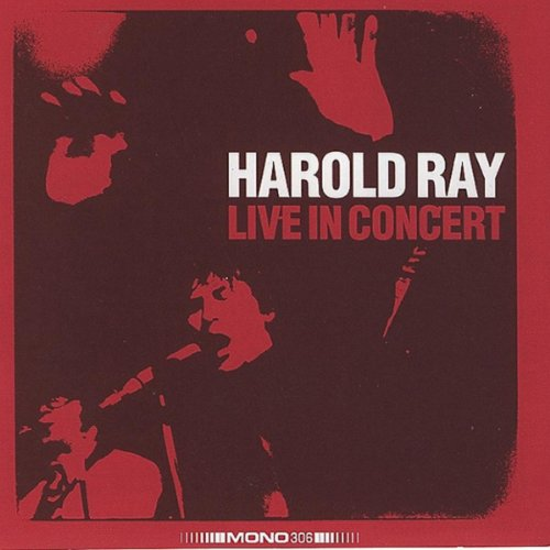 Harold Ray Live In Concert