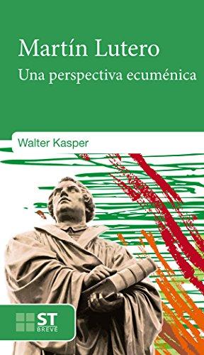 Martin Lutero: Una perspectiva ecuménica (ST Breve)