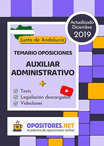 Temario Oposiciones Auxiliar Administrativo, Junta de Andalucía.: Actualizado Diciembre 2019. Tests, Legislación Descargable y Videoclases. (Spanish Edition)