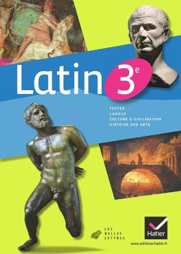 Latin 3e éd. 2012 - Manuel de l'élève par Marie-Christine Brindejonc