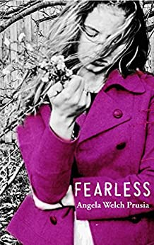 Fearless (The Anonymous Chronicles Book 3) (English Edition) par [Welch Prusia, Angela]