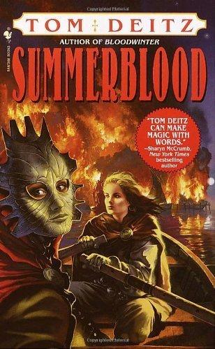 Summerblood by Tom Deitz (2002-02-26)