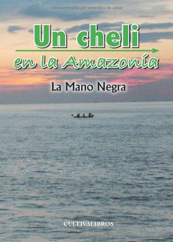 Un Cheli en la Amazonía (Cultiva)