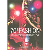 70s Fashion: Vintage Serie: Vintage Fashion and Beauty Ads (Icons)