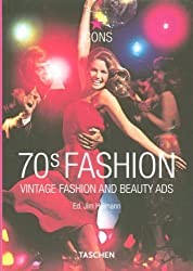 70s Fashion : Vintage Fashion and beauty ads, édition en langue anglaise