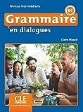 Grammaire en dialogues - Niveau intermédiaire - Livre + CD - 2ème édition