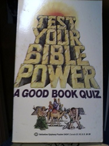 Test Your Bible Power