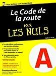 Le code de la route 2016 pour les Nul...