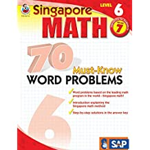 Singapore Math 70 Must-Know Word Problems, Level 6