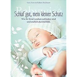 Babywise - Schlaf gut, mein kleiner Schatz: Wie Ihr Kind rundum zufrieden wird und endlich durchschläft.