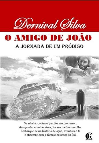 Como Descargar El Utorrent O AMIGO DE JOÃO: A JORNADA DE UM PRÓDIGO PDF Gratis En Español