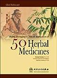 Zhang Zhong-jing's Clinical Application of 50 Herbal Medicines