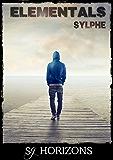 Elémentals 1. Sylphe