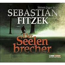 Der Seelenbrecher (Lübbe Audio)