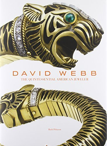 David Webb, The Quintessential American Jeweler by Peltason, Ruth (2013) Hardcover