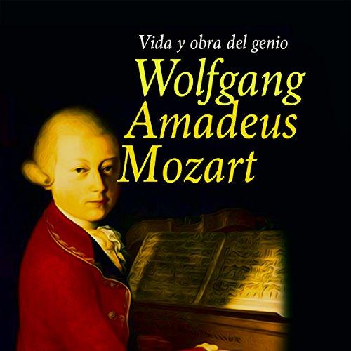 Wolfgang Amadeus Mozart [Spanish Edition]  Audiolibri