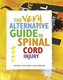 The Very Alternative Guide to Spinal Cord Injury: 1