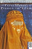 Verschleiert. Frauen im Islam