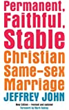 Permanent, Faithful, Stable: Christian Same-Sex Marriage - New Edition