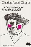 La Fourmi rouge et autres textes