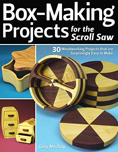 for the Scroll Saw: 30 Woodworking Projects That Are Surprisingly Easy to Make ()