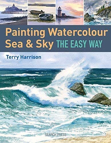Painting Watercolour Sea & Sky the Easy Way by Terry Harrison (2015-04-14)